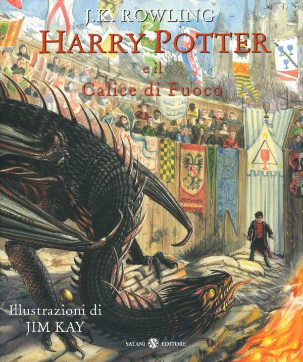 Harry Potter e il calice di fuoco Edizione Illustrata Jim Kay