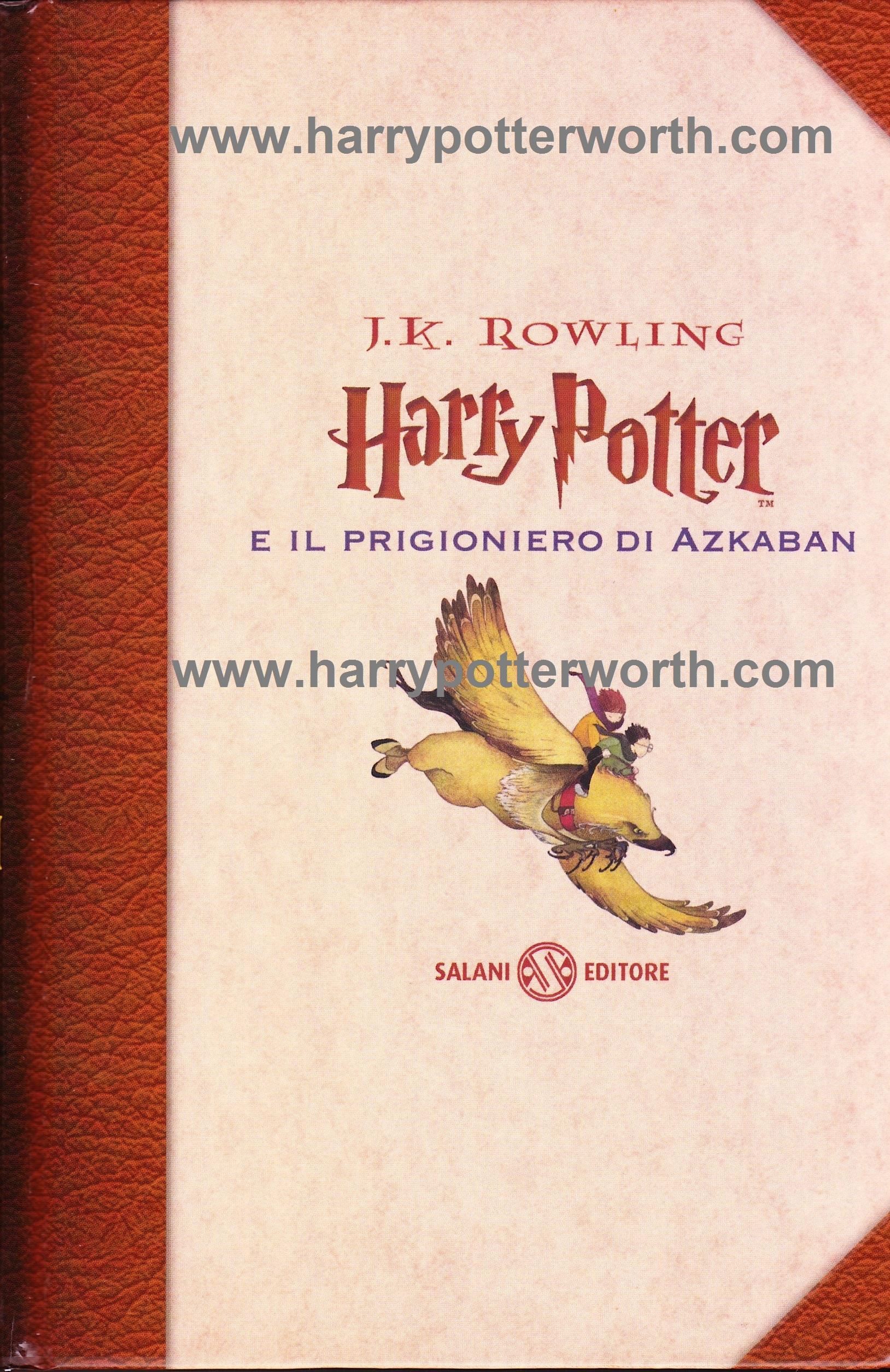 Harry Potter e il Prigioniero di Azkaban Edizione Motto Hogwarts 2007 - Fronte