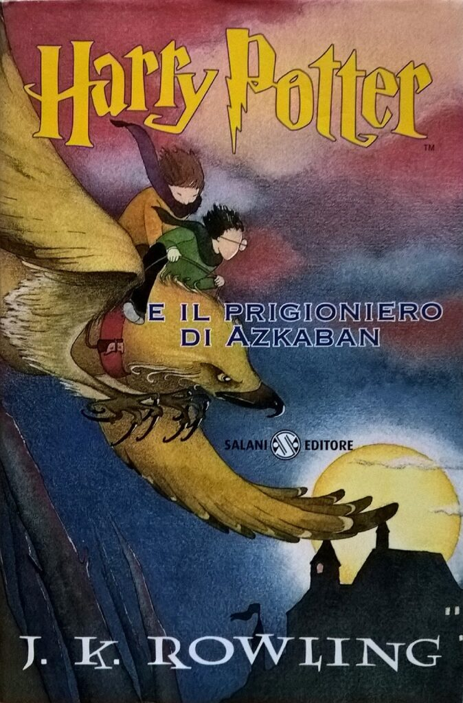 Harry Potter e il Prigioniero di Azkaban Prima Edizione Serena Riglietti