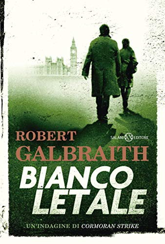Bianco letale. Un'indagine di Cormoran Strike Robert Galbraith J.K. ROWLING
