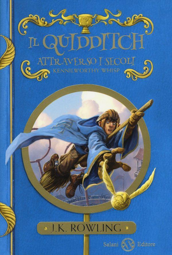 Il quidditch attraverso i secoli J. K. Rowling