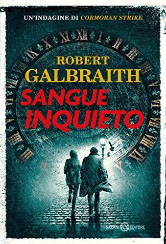 Sangue Inquieto Robert Galbraith aka J.K. Rowling
